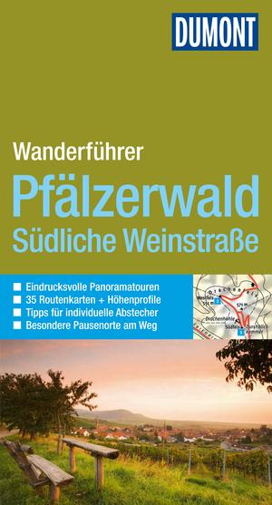 DuMont Aktiv Wandern im Pfälzerwald, Südliche Weinstraße