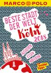 Vergrößerte Darstellung Cover: MARCO POLO Beste Stadt der Welt - Köln 2018 (MARCO POLO Cityguides). Externe Website (neues Fenster)