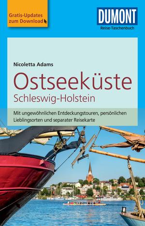 DuMont Reise-Taschenbuch Reiseführer Ostseeküste Schleswig-Holstein