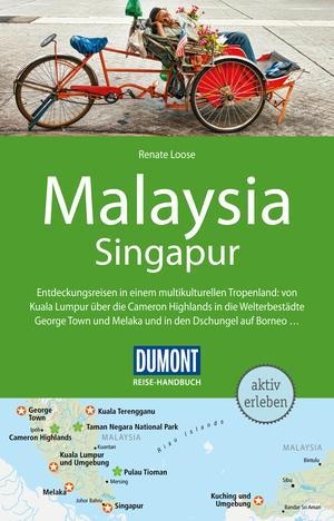 DuMont Reise-Handbuch Reiseführer Malaysia mit Singapur