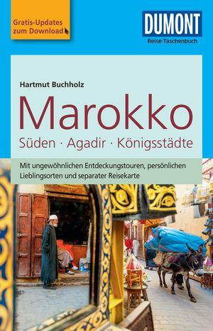 DuMont Reise-Taschenbuch Reiseführer Marokko, Der Süden mit Agadir