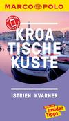 Vergrößerte Darstellung Cover: MARCO POLO Reiseführer Kroatische Küste Istrien, Kvarner. Externe Website (neues Fenster)