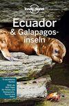 Vergrößerte Darstellung Cover: Lonely Planet Reiseführer Ecuador & Galápagosinseln. Externe Website (neues Fenster)