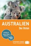 Vergrößerte Darstellung Cover: Stefan Loose Reiseführer Australien, Der Osten. Externe Website (neues Fenster)
