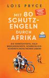 Vergrößerte Darstellung Cover: DuMont Welt-Menschen-Reisen Mit 80 Schutzengeln durch Afrika. Externe Website (neues Fenster)