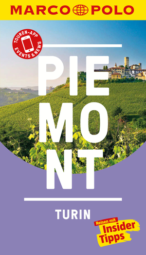 MARCO POLO Reiseführer Piemont, Turin