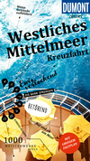 DuMont direkt Reiseführer Mittelmeerkreuzfahrt Westlicher Teil