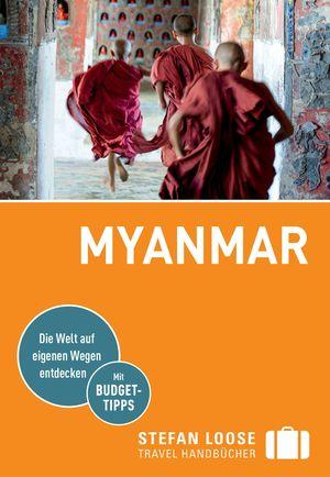 Stefan Loose Reiseführer Myanmar, Birma