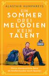 ¬Ein¬ Sommer, drei Melodien, kein Talent