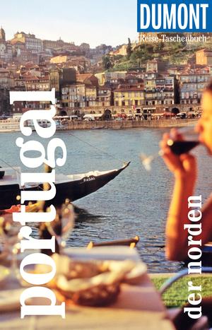 DuMont Reise-Taschenbuch Reiseführer Portugal - der Norden
