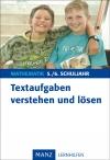 Textaufgaben verstehen und lösen, 5./6. Schuljahr