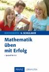 Mathematik üben mit Erfolg - 9. Schuljahr Gymnasium