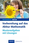 Vorbereitung auf das Abitur Mathematik