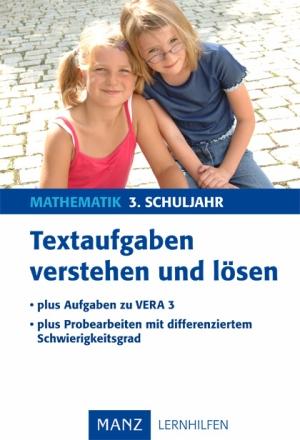 Textaufgaben verstehen und lösen, 3. Schuljahr