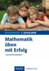 Mathematik üben mit Erfolg - 7. Schuljahr Realschule