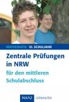 Zentrale Prüfungen in NRW für den mittleren Schulabschluss, Mathematik 10. Schuljahr
