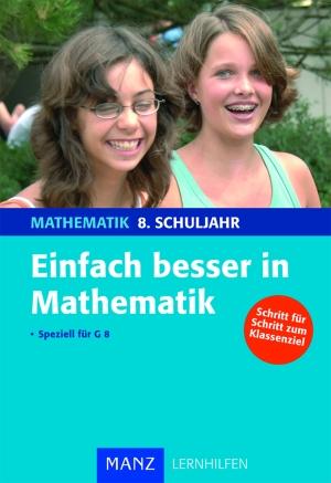 Einfach besser in Mathematik, 8. Schuljahr