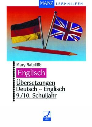 Übersetzungen Deutsch-Englisch, 9./10. Schuljahr