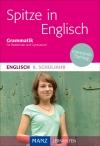 Spitze in Englisch - Grammatik, 8. Schuljahr