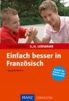 Vergrößerte Darstellung Cover: Einfach besser in Französisch, 3./4. Lernjahr. Externe Website (neues Fenster)