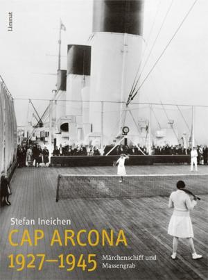 Cap Arcona 1927 - 1945