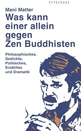 Was kann einer allein gegen Zen Buddhisten