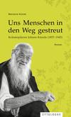 Vergrößerte Darstellung Cover: Uns Menschen in den Weg gestreut. Externe Website (neues Fenster)