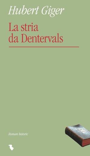 La stria da Dentervals