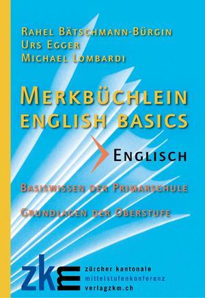 Merkbüchlein English basics [Schweiz]