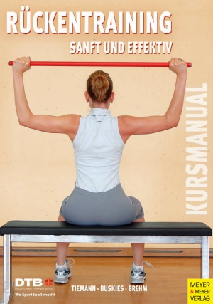 Kursleitermanual Rückentraining - Sanft und effektiv