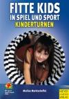 Fitte Kids in Spiel und Sport