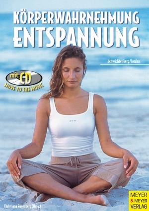 Körperwahrnehmung und Entspannung