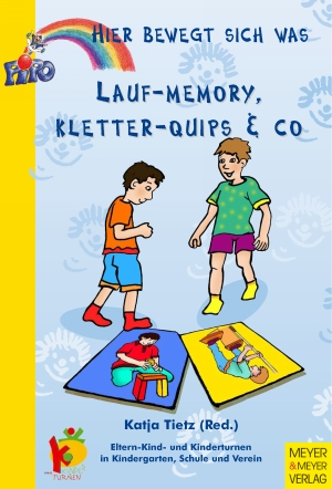Lauf-Memory, Kletter-Quips & Co.