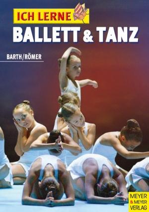 Ich lerne Ballett und Tanz