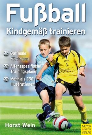 Fußball - kindgemäß trainieren