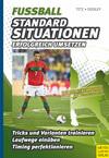Vergrößerte Darstellung Cover: Fußball - Standardsituationen erfolgreich umsetzen. Externe Website (neues Fenster)