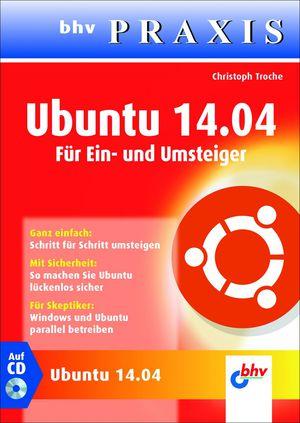 Ubuntu 14.04 für Ein- und Umsteiger