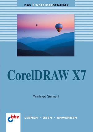 Das Einsteigerseminar CorelDraw X7