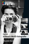 Digitale Schwarz-Weiß-Fotografie