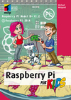 Vergrößerte Darstellung Cover: Raspberry Pi für Kids. Externe Website (neues Fenster)