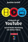 Vergrößerte Darstellung Cover: Erfolgreich auf YouTube. Externe Website (neues Fenster)