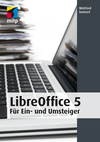 LibreOffice 5 für Ein- und Umsteiger