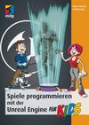Vergrößerte Darstellung Cover: Spiele programmieren mit der Unreal Engine für Kids. Externe Website (neues Fenster)