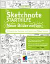 Die Sketchnote Starthilfe. Neue Bilderwelten