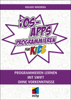 Vergrößerte Darstellung Cover: iOS-Apps programmieren für Kids. Externe Website (neues Fenster)
