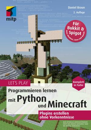 Let's Play. Programmieren lernen mit Python und Minecraft