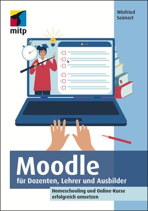 Moodle für Dozenten, Lehrer und Ausbilder
