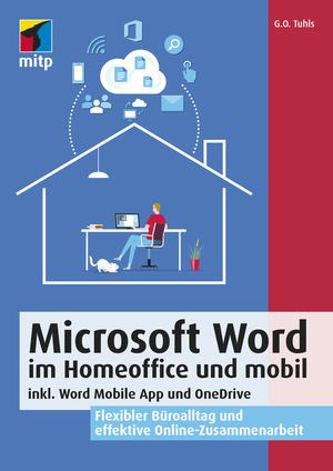 Microsoft Word im Homeoffice und mobil