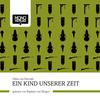 Vergrößerte Darstellung Cover: Ein Kind unserer Zeit. Externe Website (neues Fenster)