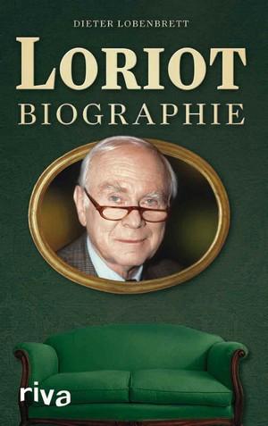 Loriot Biographie